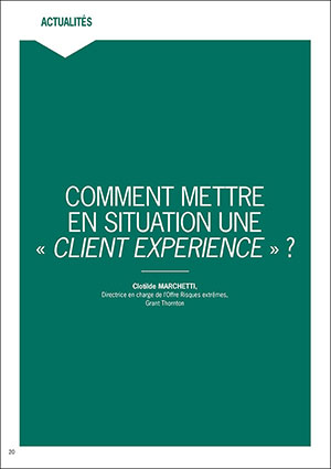 Grant Thornton France METTRE EN SITUATION UNE EXPERIENCE CLIENT